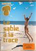 Tremplin 19 du 09.06.207_Le sable à la trace - URL