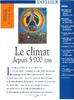 L'histoire 257 de 09.2001_Le climat depuis 5000 ans - URL
